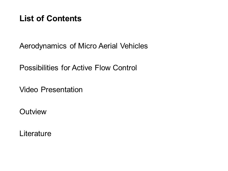 List of Contents Aerodynamics of Micro Aerial Vehicles