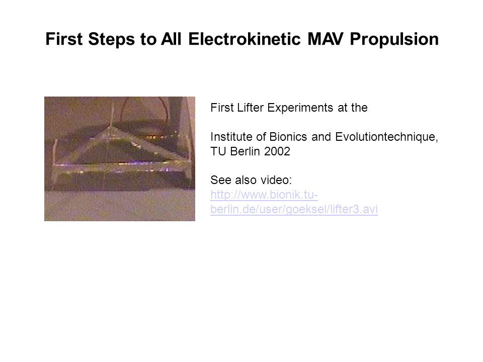 First Steps to All Electrokinetic MAV Propulsion