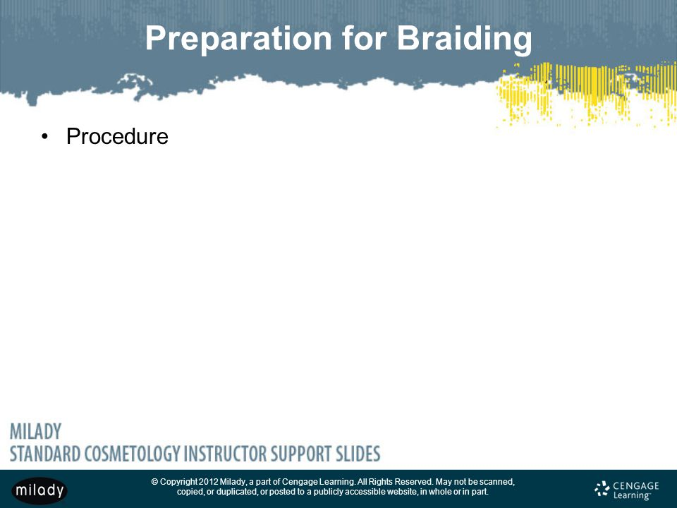 Preparation for Braiding
