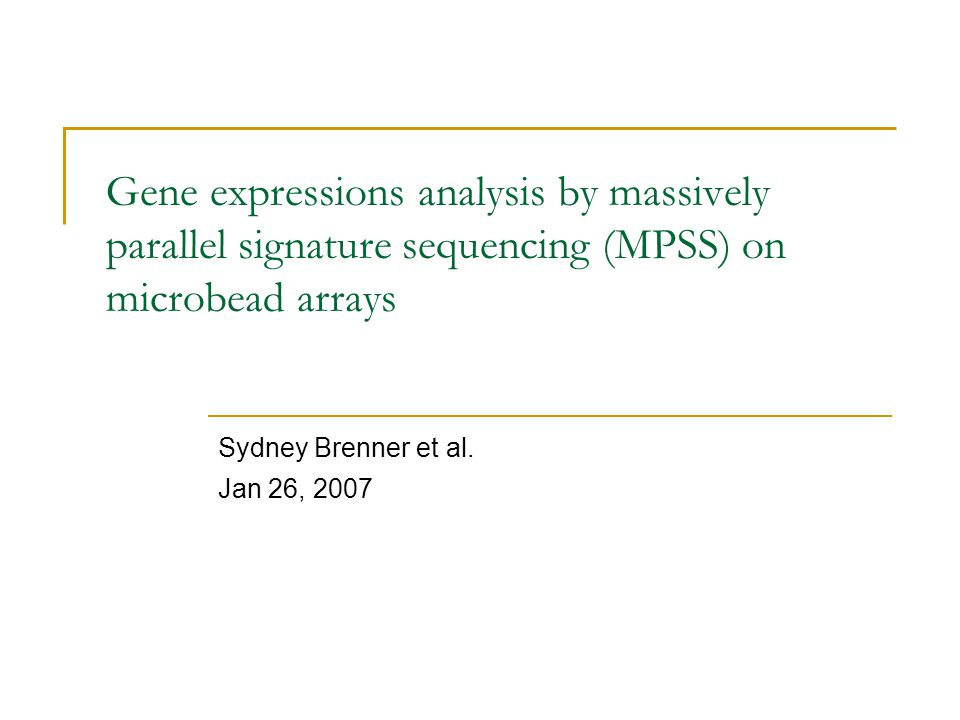 Sydney Brenner et al. Jan 26, 2007