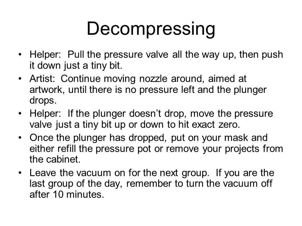 Decompressing Helper: Pull the pressure valve all the way up, then push it down just a tiny bit.