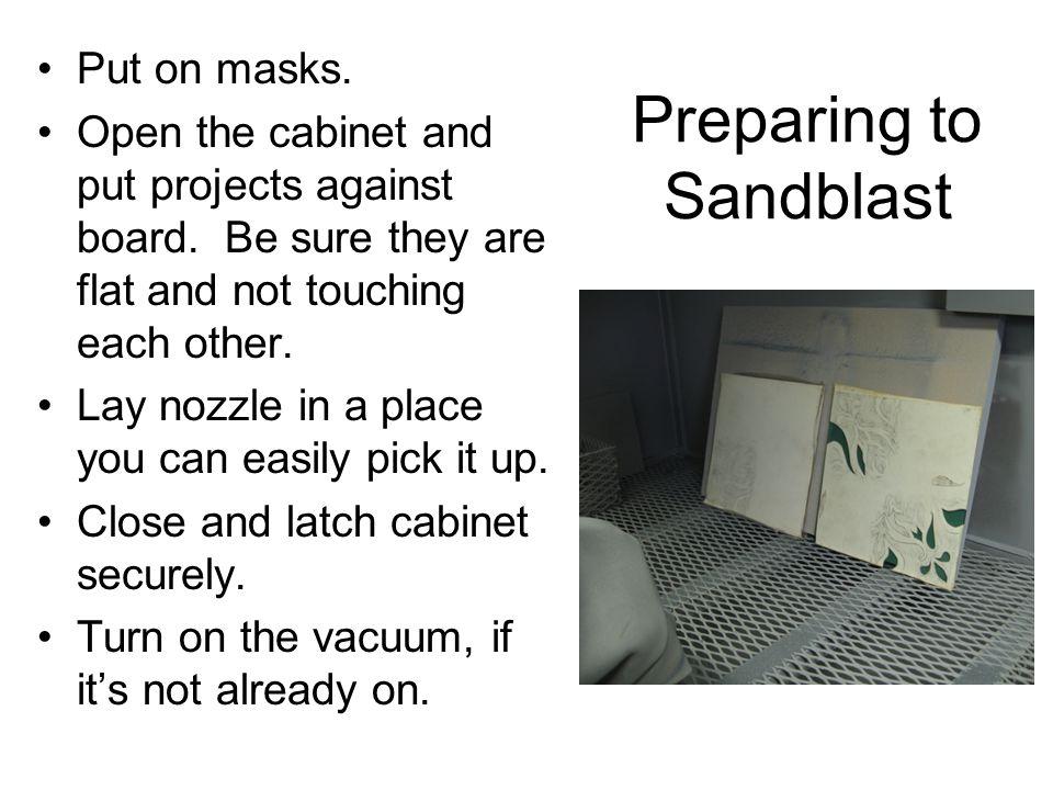 Preparing to Sandblast