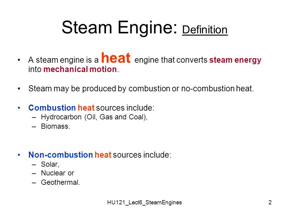 Steam Engine: Definition