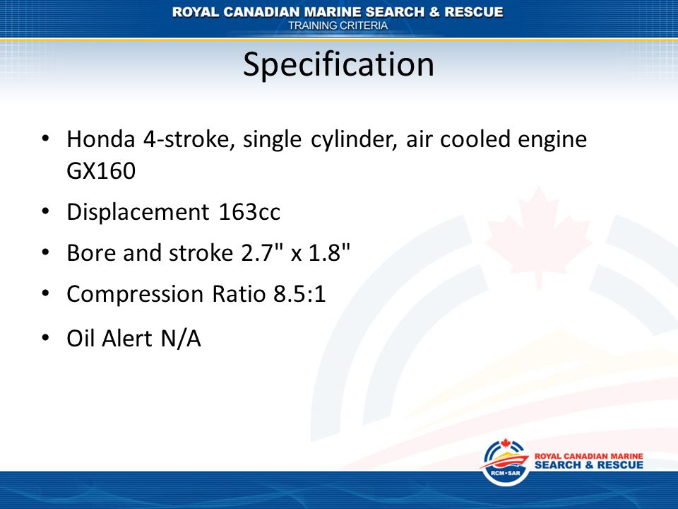 Specification Honda 4-stroke, single cylinder, air cooled engine GX160