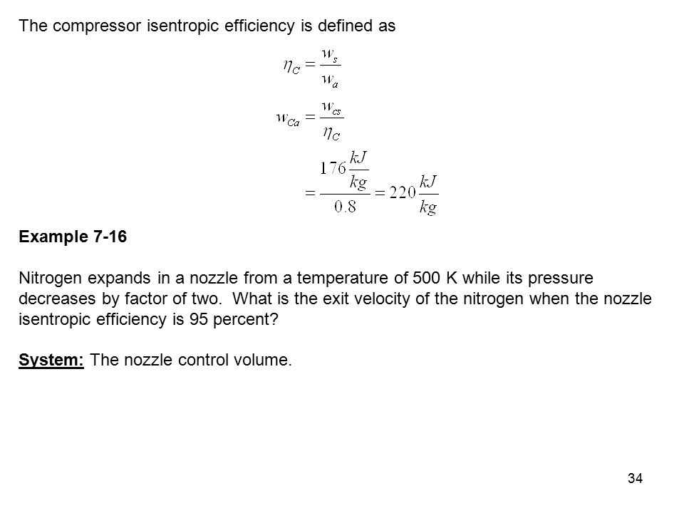 The compressor isentropic efficiency is defined as