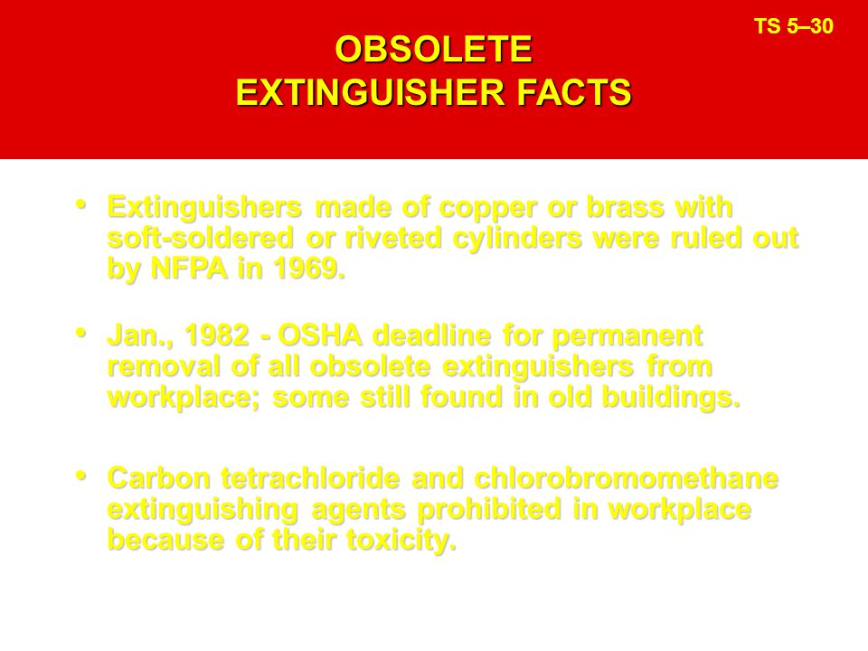 OBSOLETE EXTINGUISHER FACTS