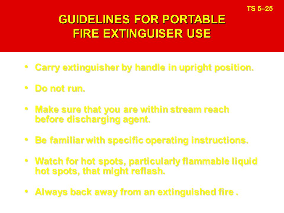 GUIDELINES FOR PORTABLE FIRE EXTINGUISER USE