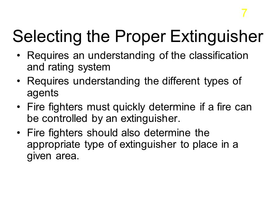 Selecting the Proper Extinguisher