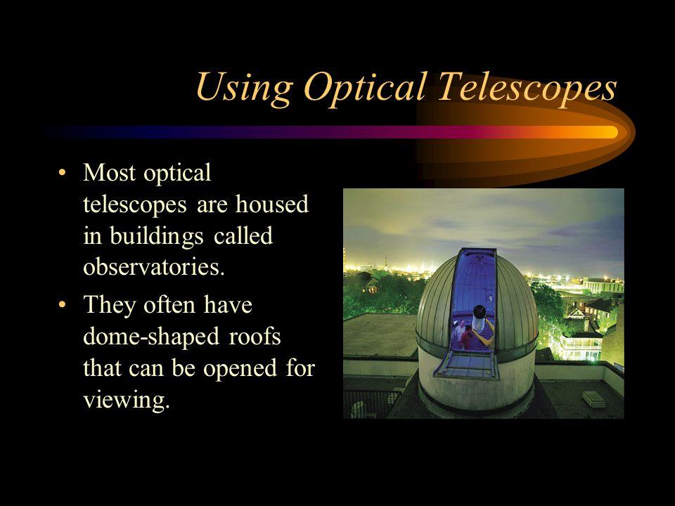 Using Optical Telescopes
