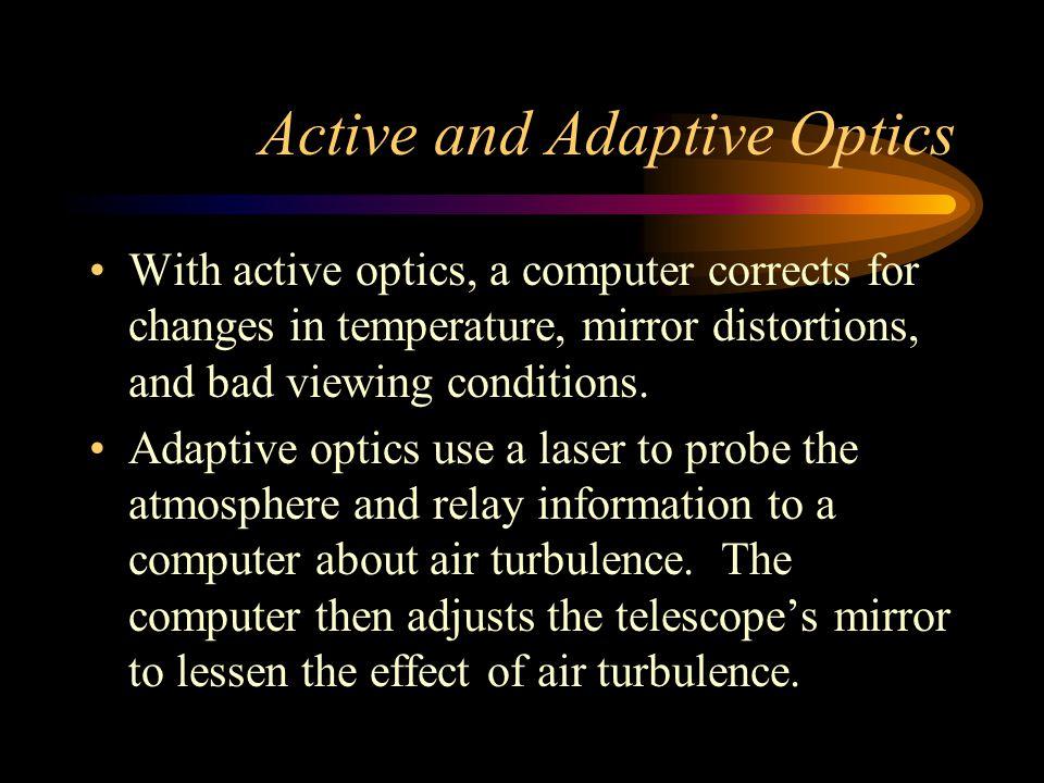 Active and Adaptive Optics
