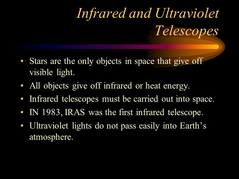 Infrared and Ultraviolet Telescopes