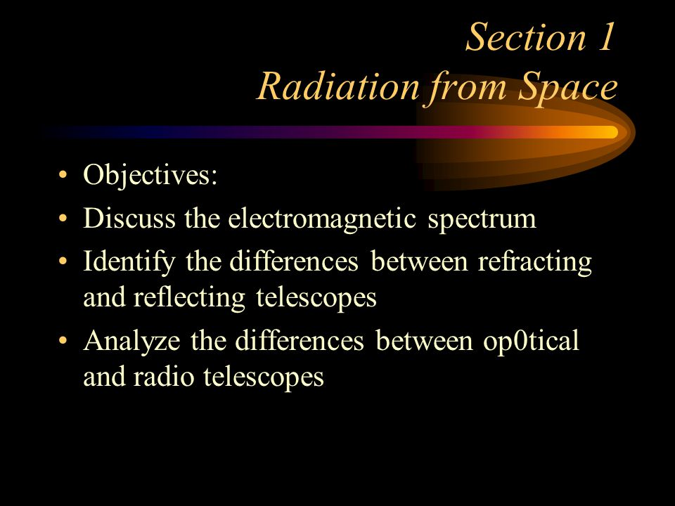 Section 1 Radiation from Space