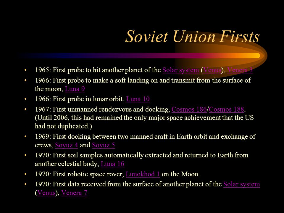 Soviet Union Firsts 1965: First probe to hit another planet of the Solar system (Venus), Venera 3.