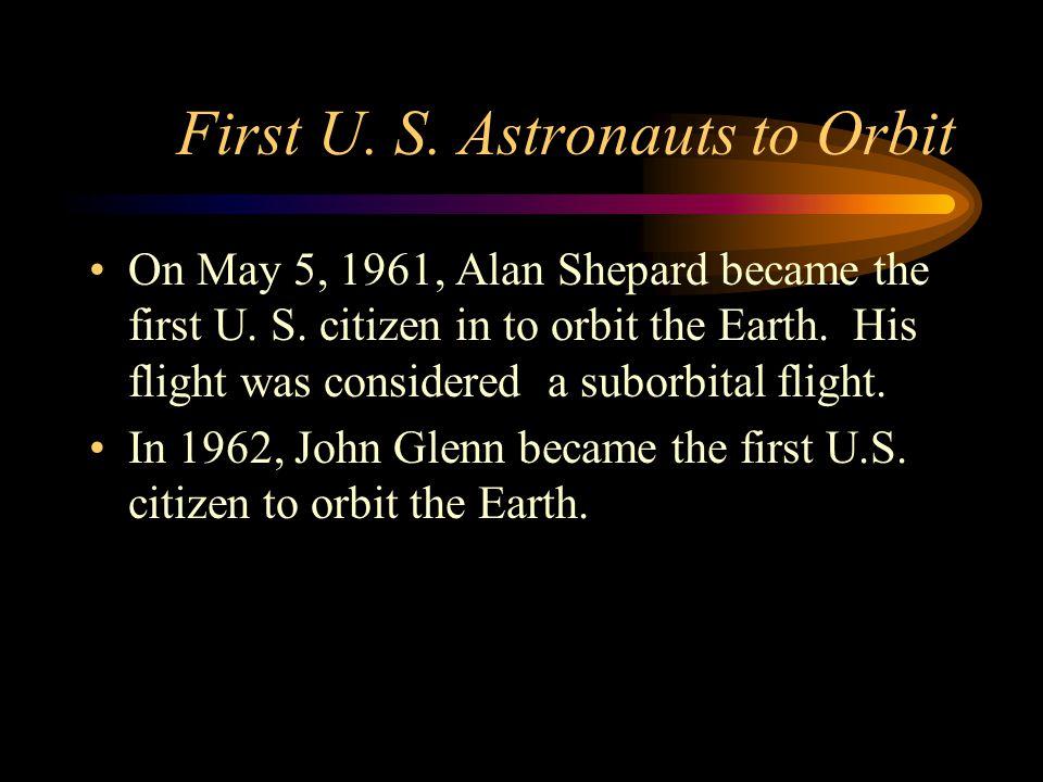 First U. S. Astronauts to Orbit