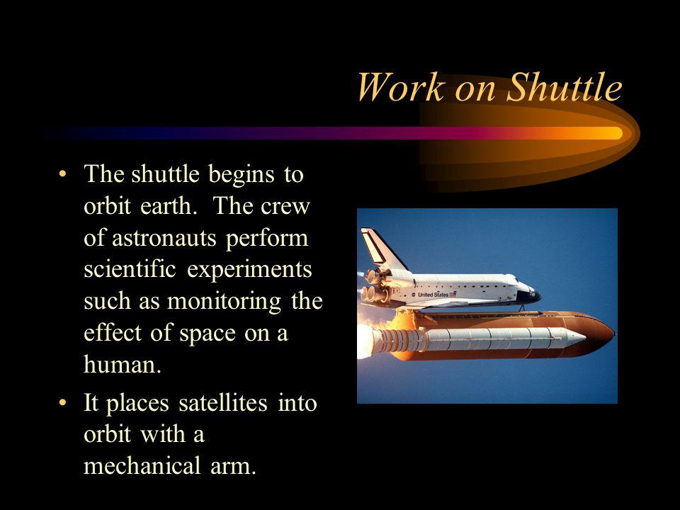 Work on Shuttle