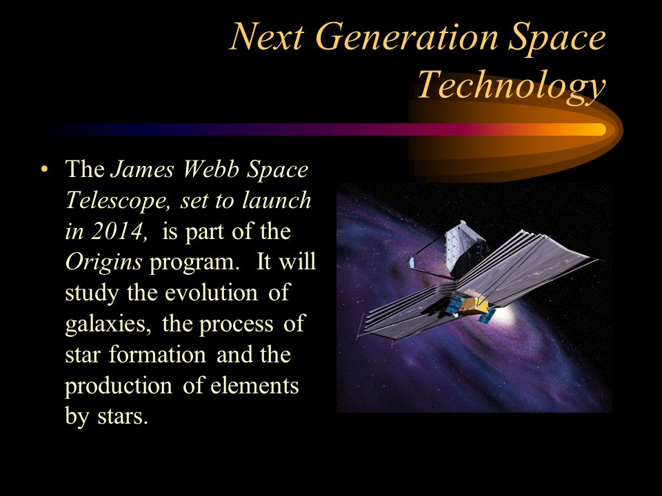 Next Generation Space Technology