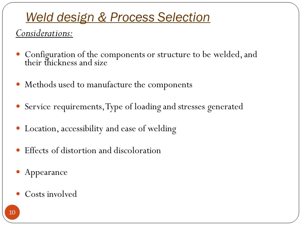 Weld design & Process Selection