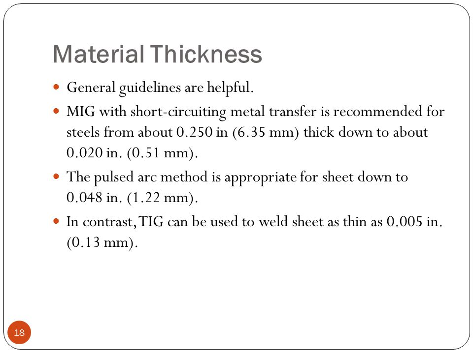 Material Thickness General guidelines are helpful.