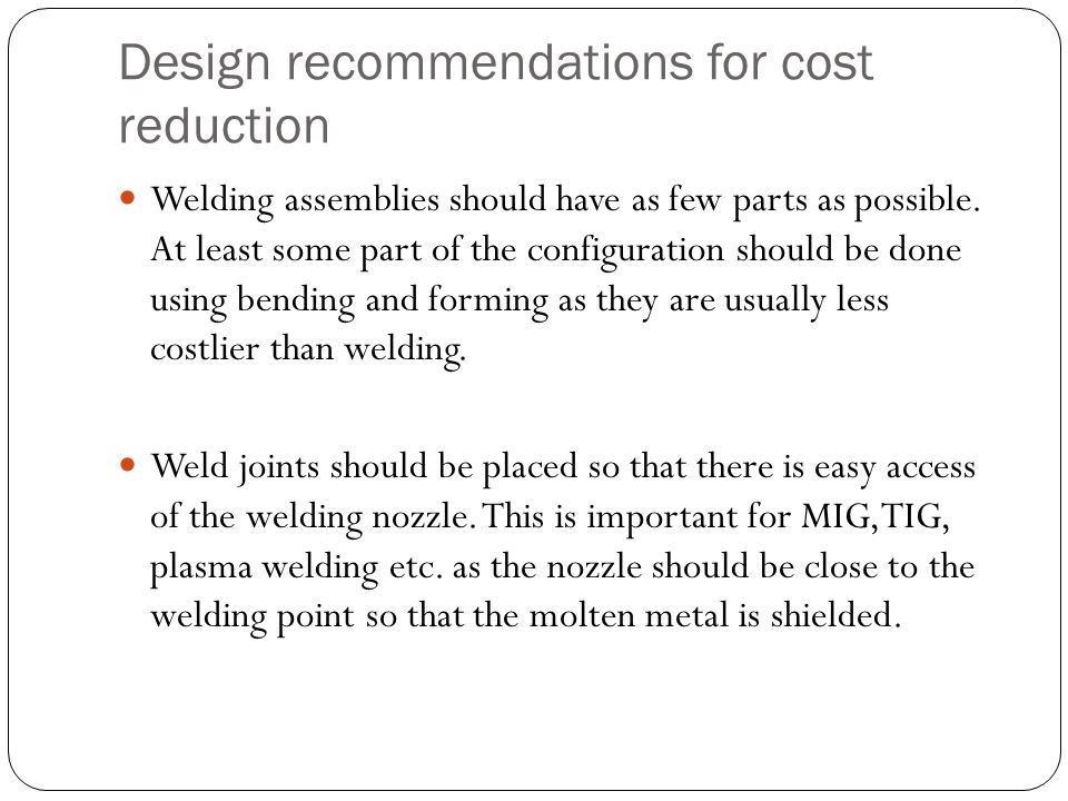 Design recommendations for cost reduction