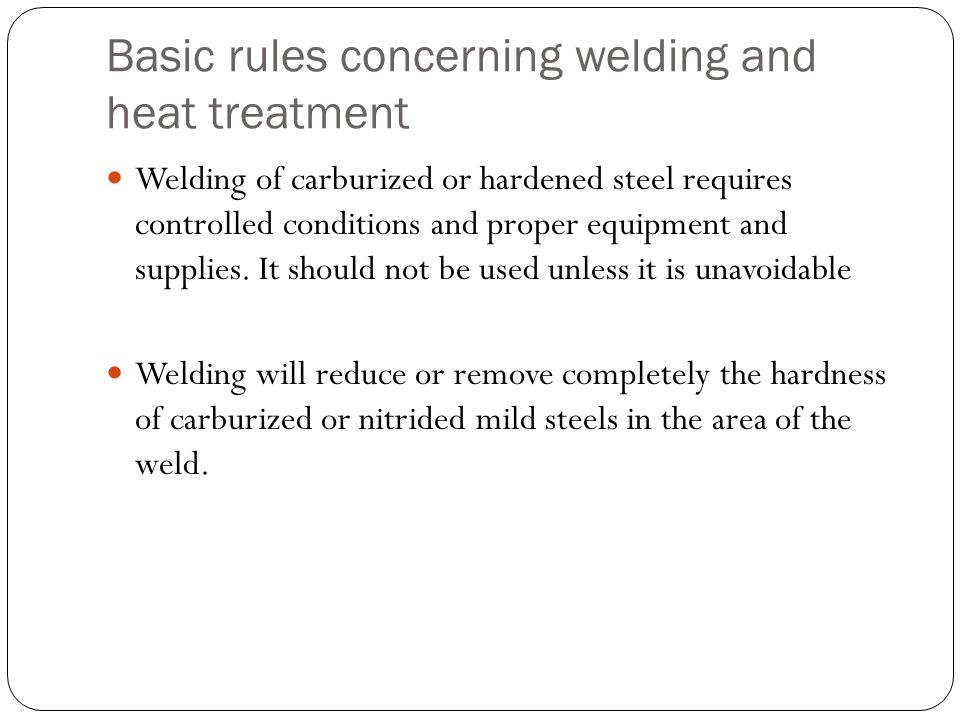 Basic rules concerning welding and heat treatment