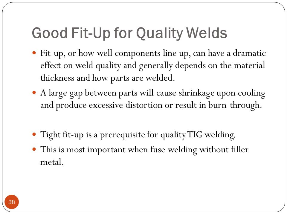 Good Fit-Up for Quality Welds