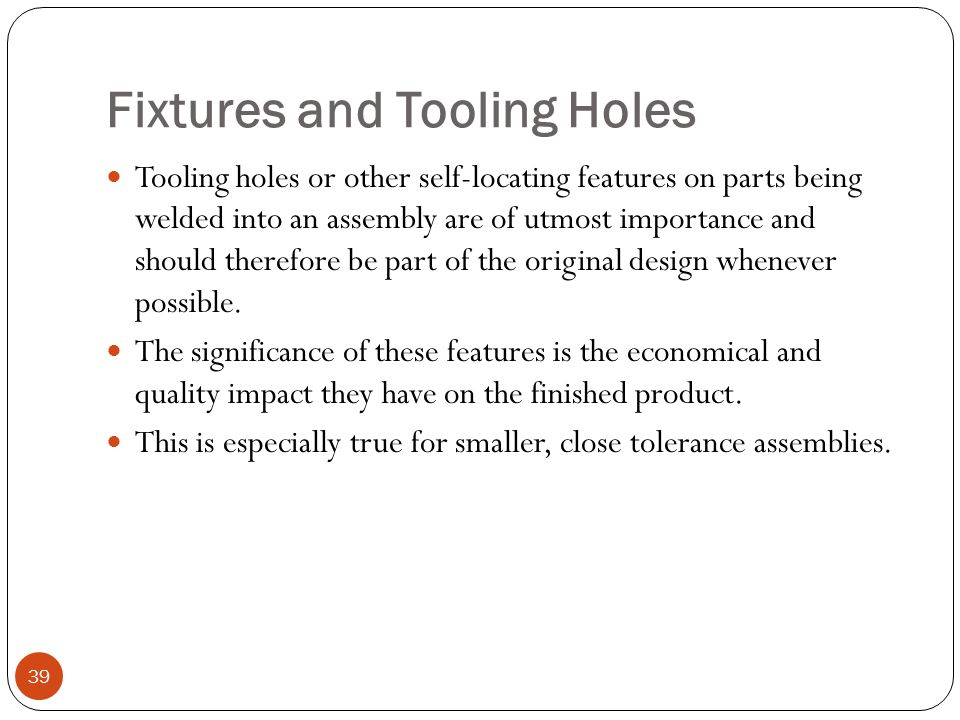 Fixtures and Tooling Holes