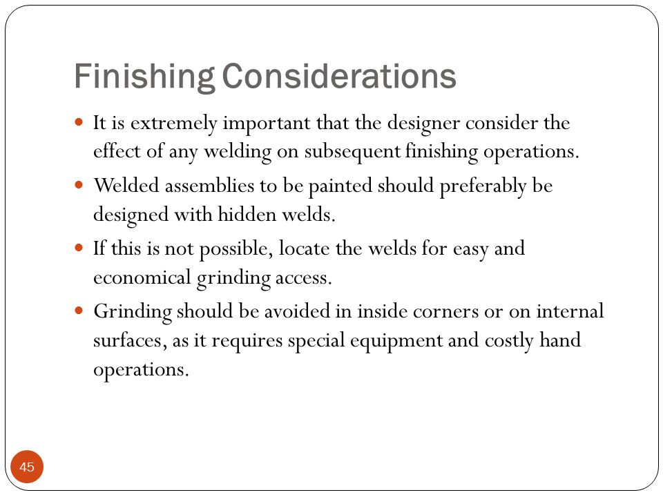 Finishing Considerations