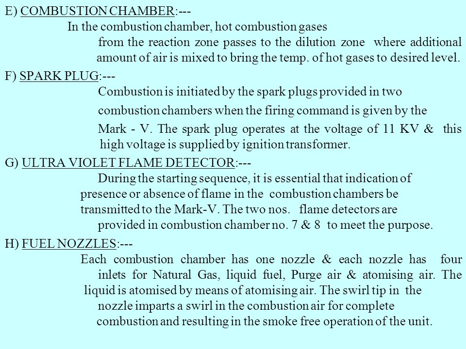 E) COMBUSTION CHAMBER:---