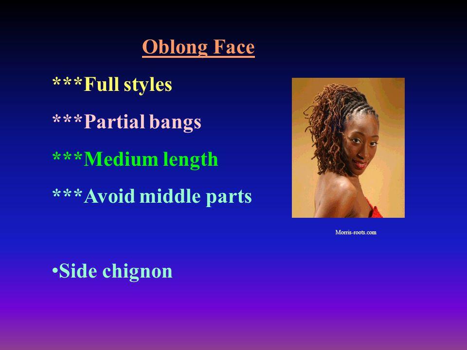 Oblong Face ***Full styles ***Partial bangs ***Medium length