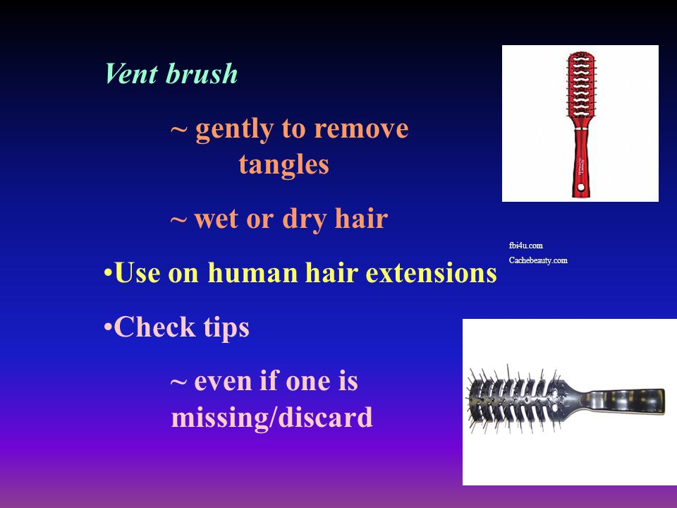 ~ gently to remove tangles