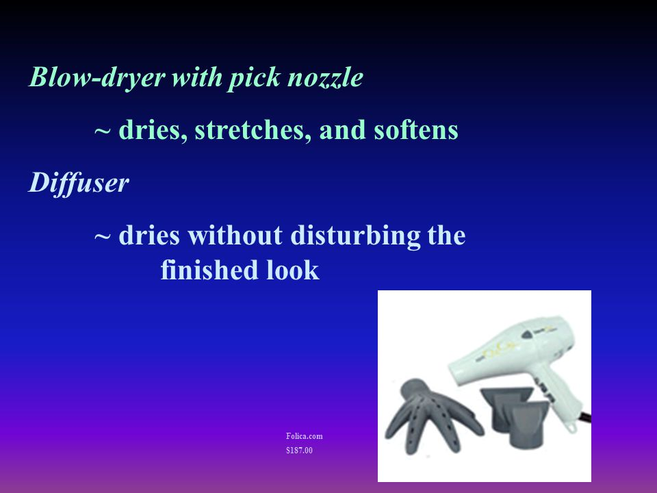 Blow-dryer with pick nozzle ~ dries, stretches, and softens Diffuser