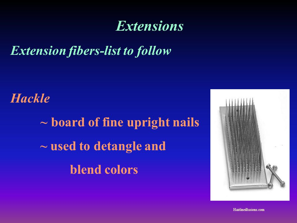 Extensions Extension fibers-list to follow Hackle
