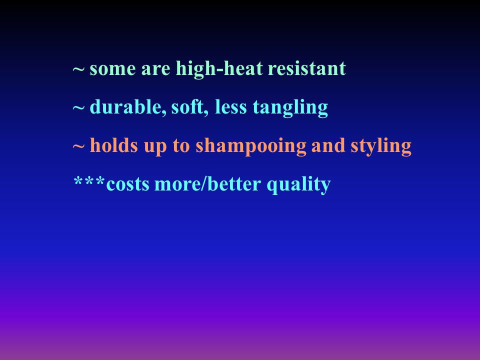 ~ some are high-heat resistant