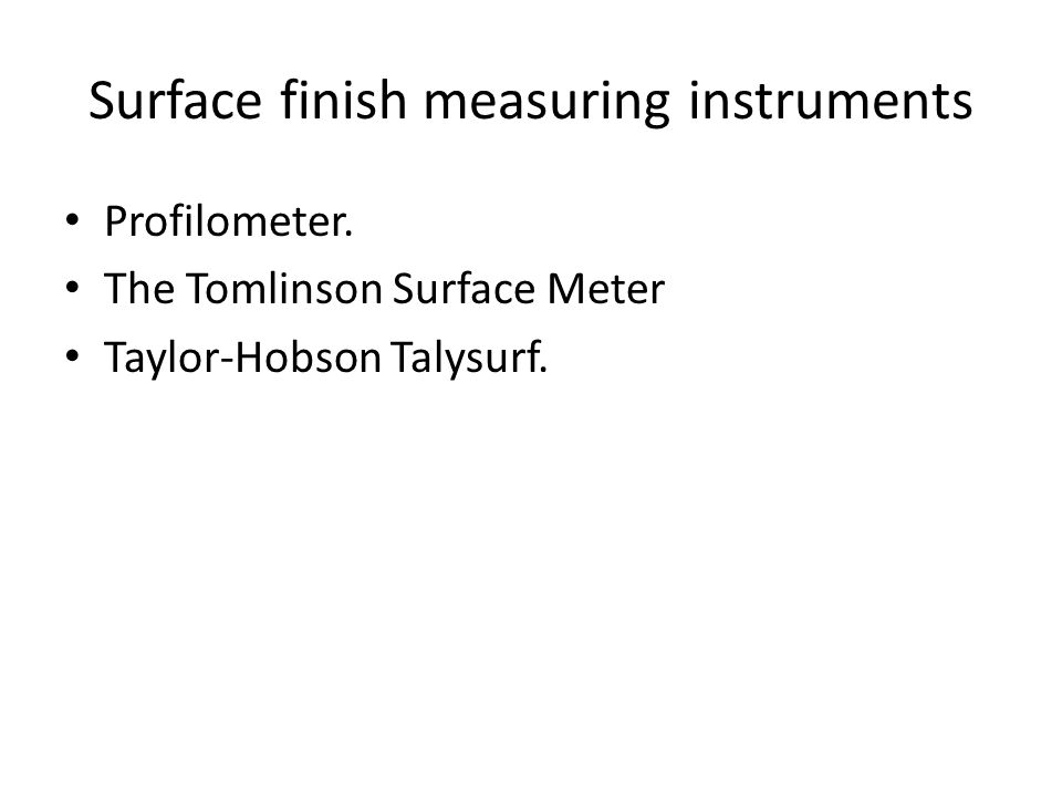 Surface finish measuring instruments
