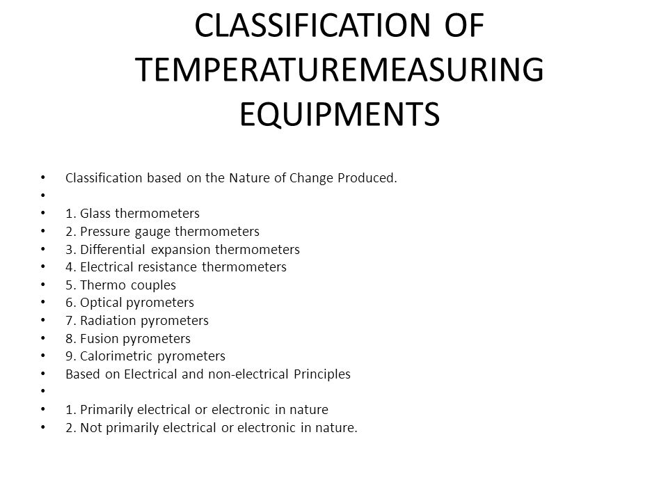 CLASSIFICATION OF TEMPERATUREMEASURING EQUIPMENTS