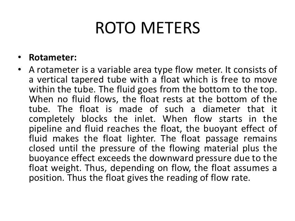 ROTO METERS Rotameter:
