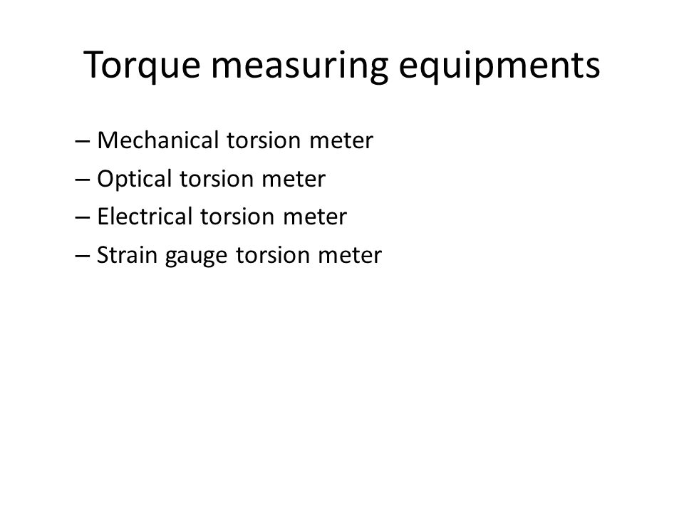 Torque measuring equipments