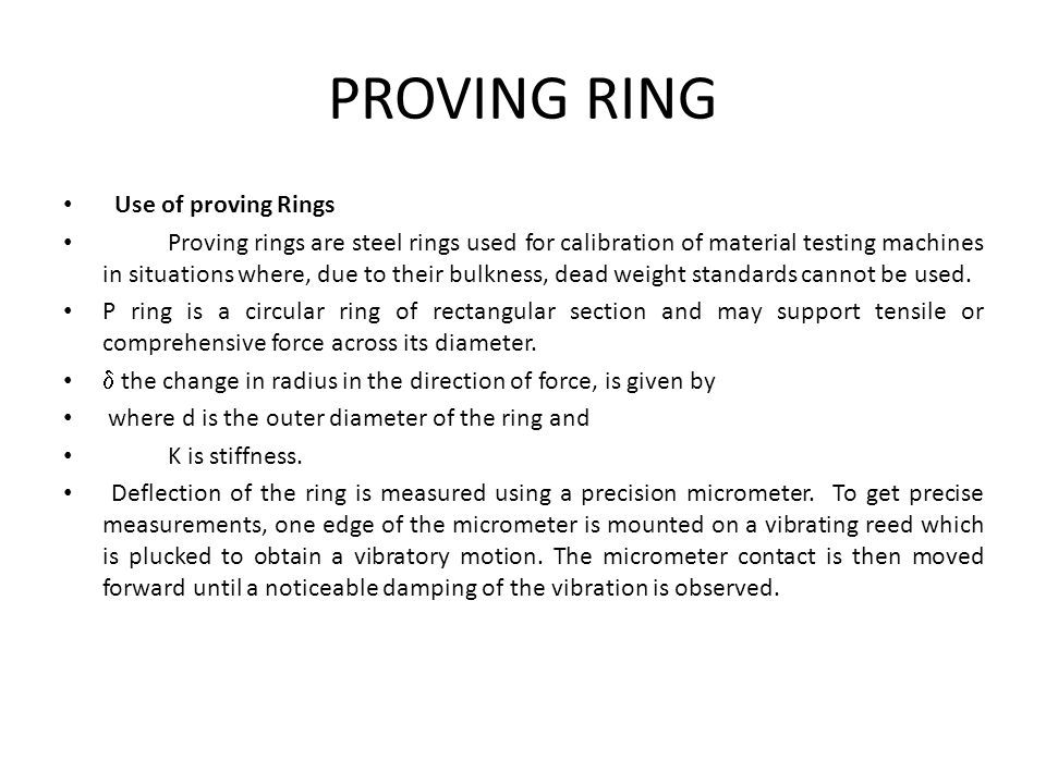 PROVING RING Use of proving Rings