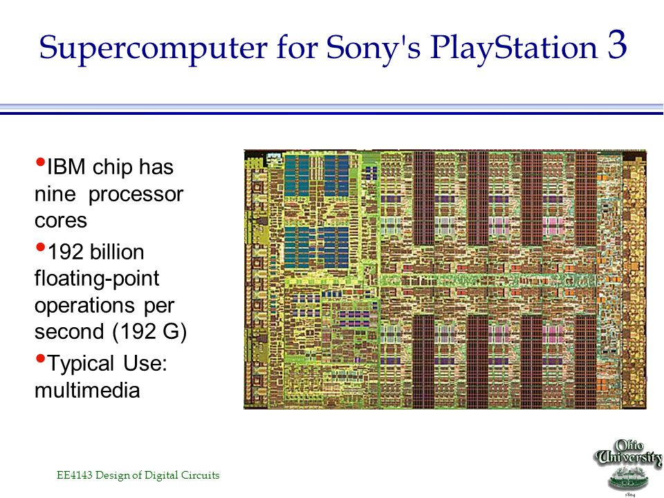 Supercomputer for Sony s PlayStation 3
