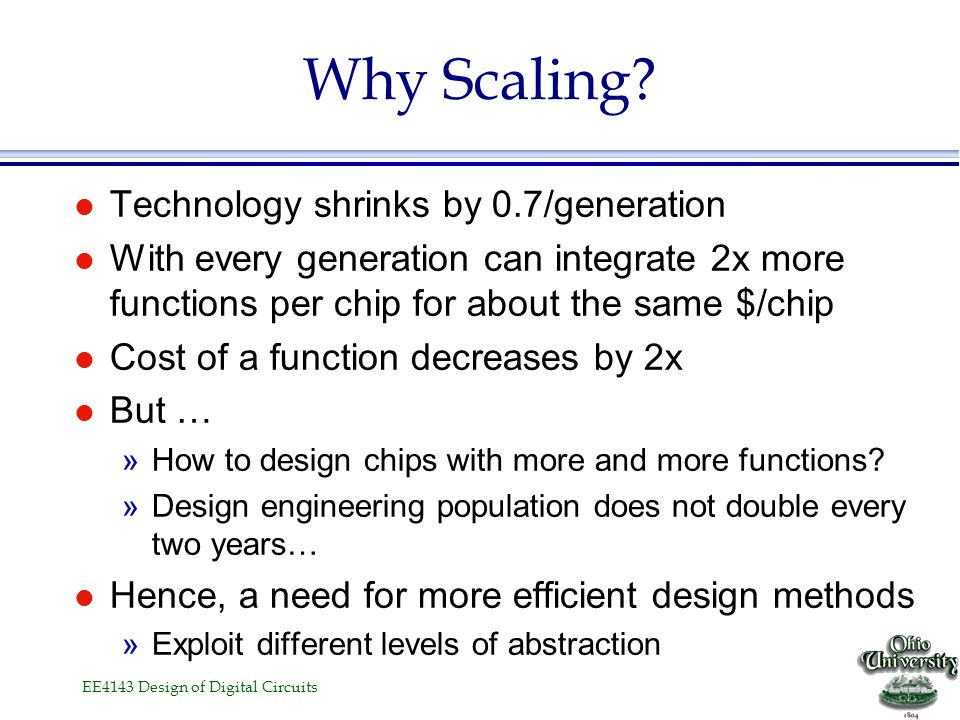 Why Scaling Technology shrinks by 0.7/generation