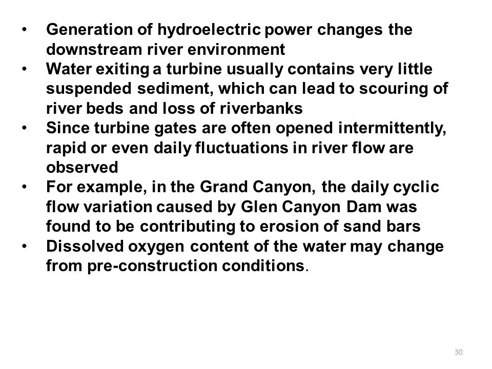 Generation of hydroelectric power changes the downstream river environment