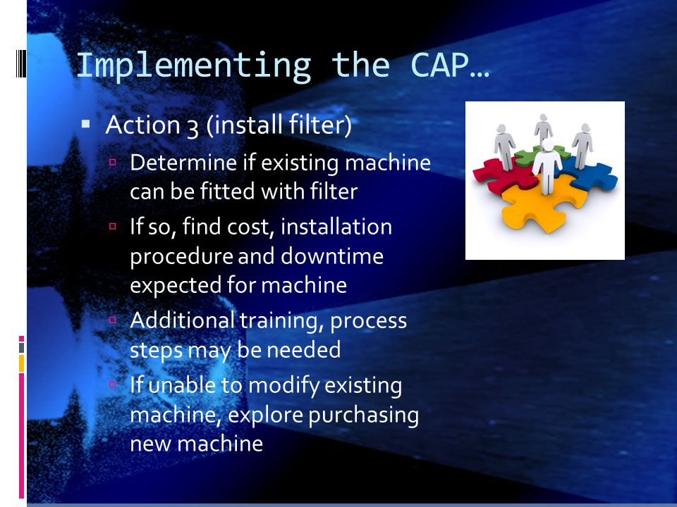 Implementing the CAP… Action 3 (install filter)