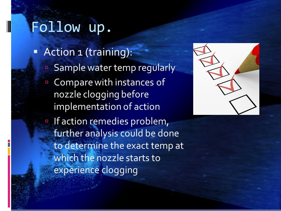 Follow up. Action 1 (training): Sample water temp regularly
