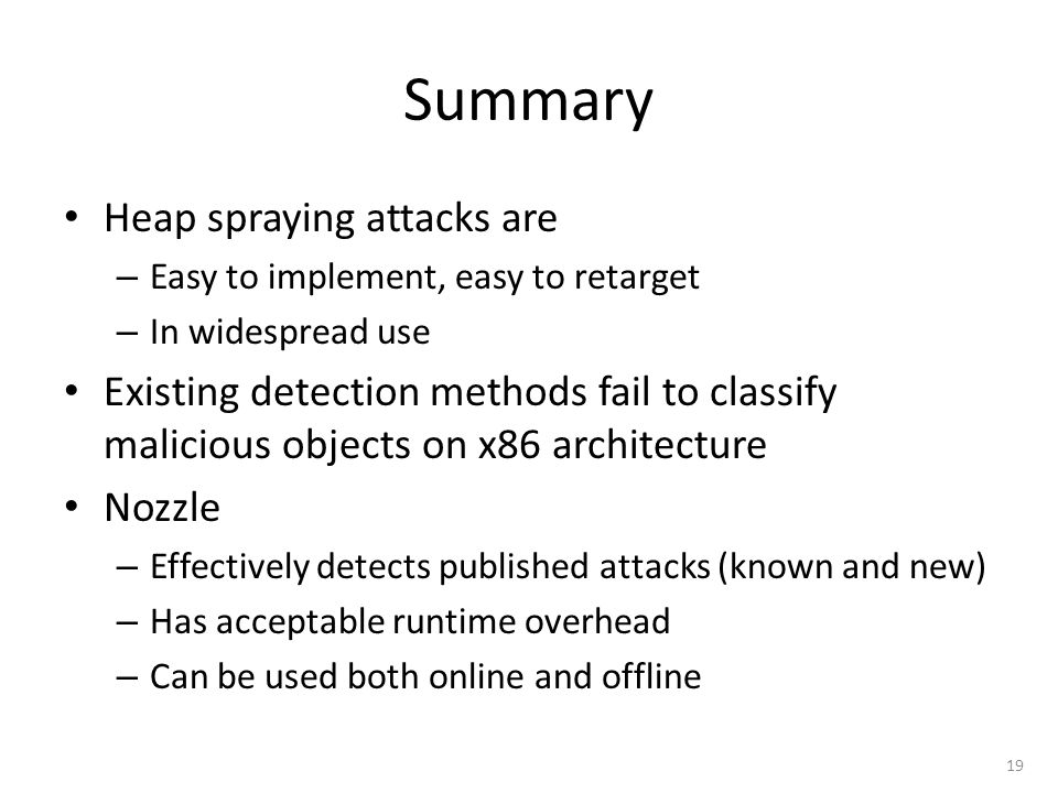 Summary Heap spraying attacks are
