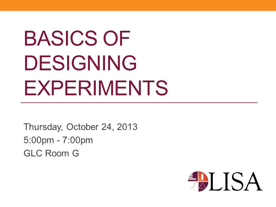 Basics of Designing Experiments