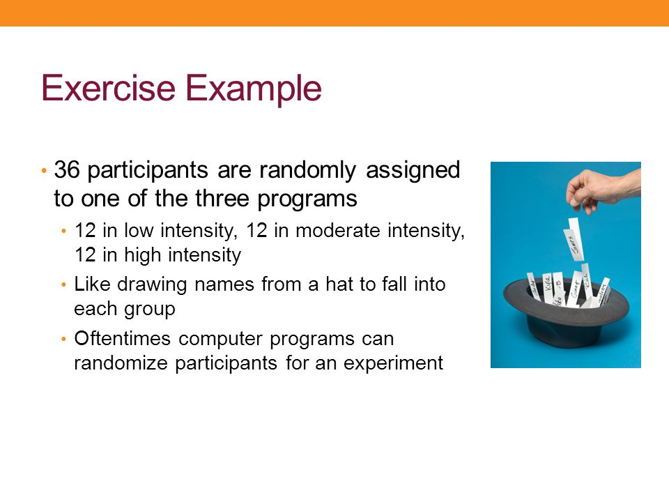 Exercise Example 36 participants are randomly assigned to one of the three programs.