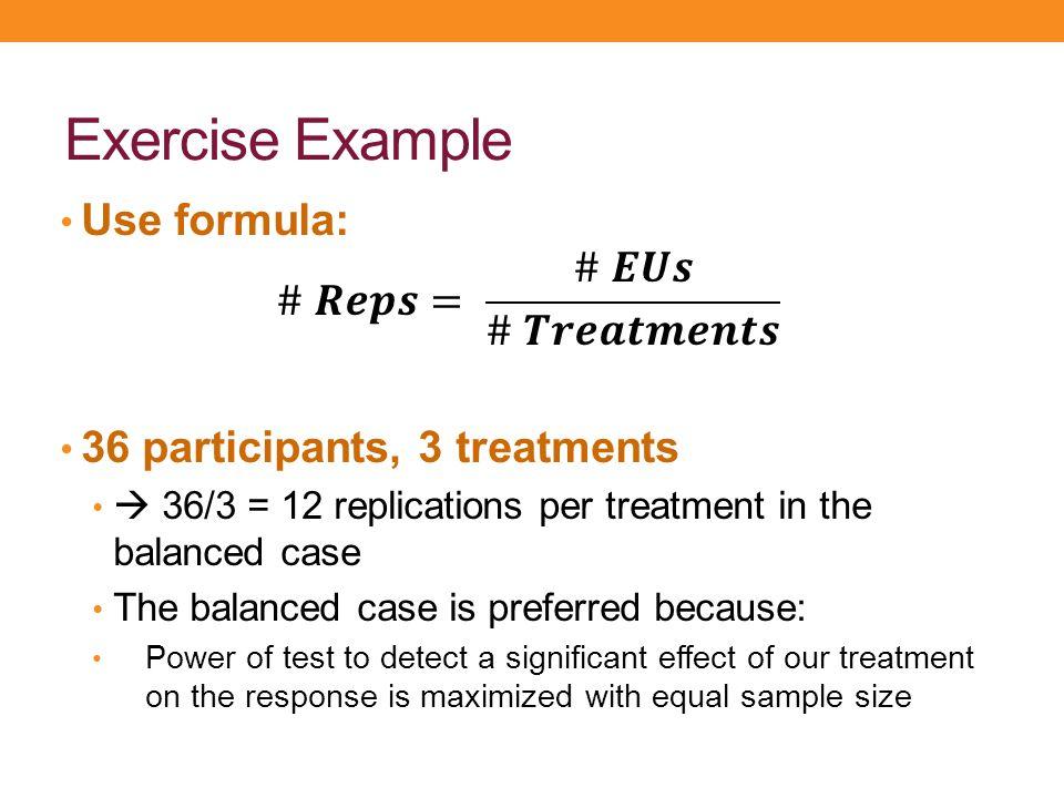 Exercise Example Use formula: # 𝑹𝒆𝒑𝒔= # 𝑬𝑼𝒔 # 𝑻𝒓𝒆𝒂𝒕𝒎𝒆𝒏𝒕𝒔