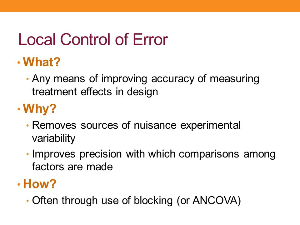 Local Control of Error What Why How