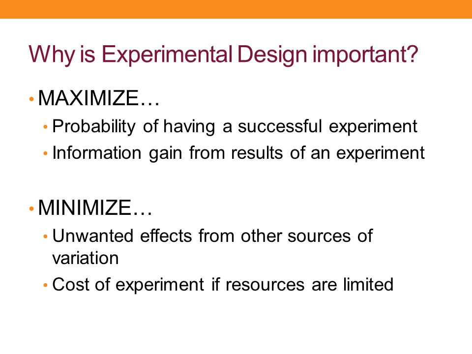 Why is Experimental Design important