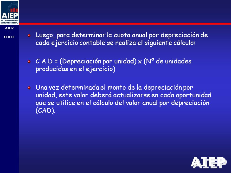 Luego, para determinar la cuota anual por depreciación de cada ejercicio contable se realiza el siguiente cálculo: